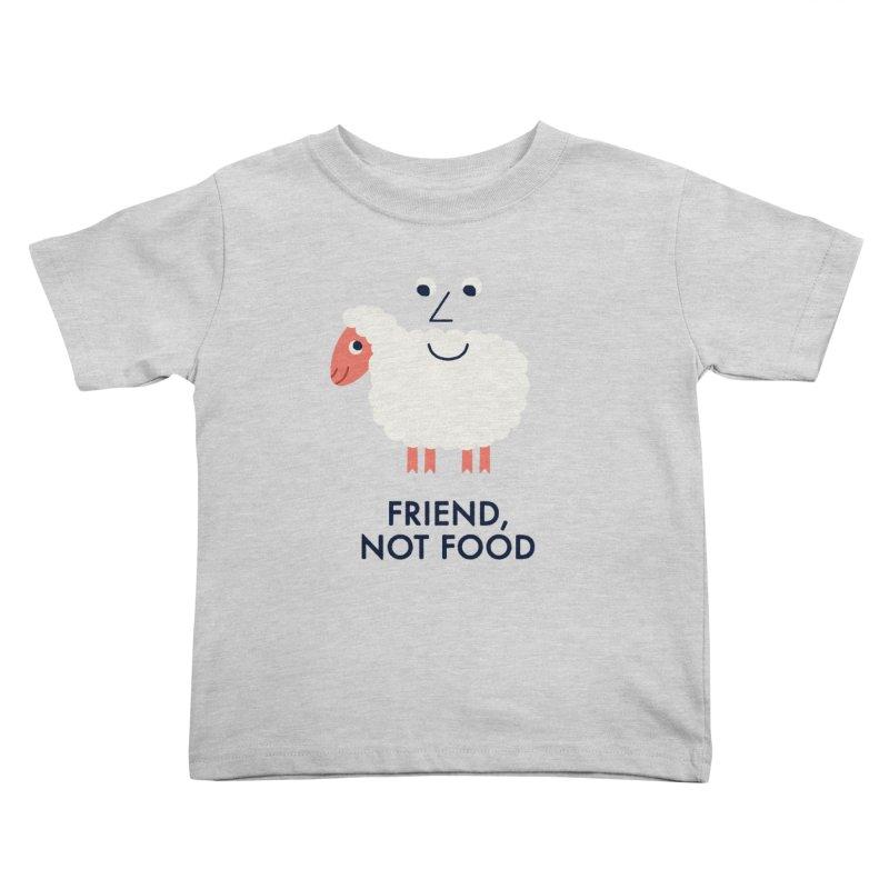 Friend, Not Food Kids Toddler T-Shirt by Mauro Gatti House of Fun