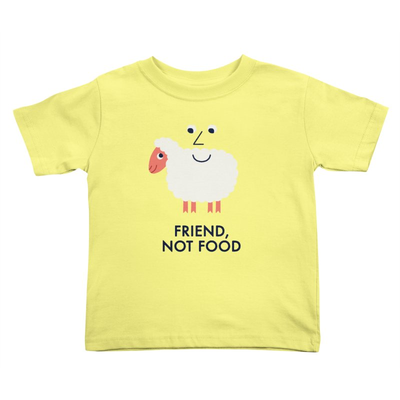 Friend, Not Food Kids Toddler T-Shirt by Mauro Gatti House of Fun