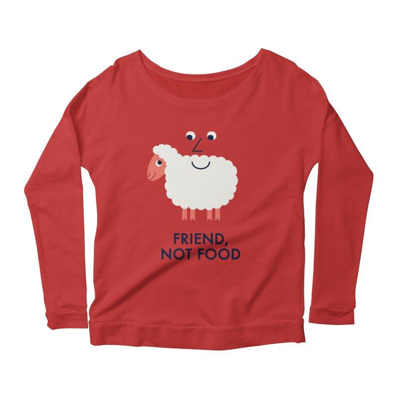Friend, Not Food Women's Longsleeve Scoopneck  by Mauro Gatti House of Fun