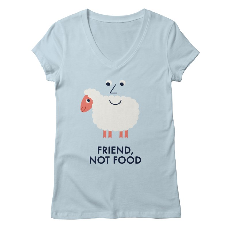 Friend, Not Food Women's Regular V-Neck by Mauro Gatti House of Fun