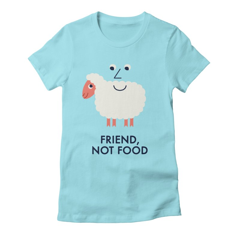 Friend, Not Food Women's Fitted T-Shirt by Mauro Gatti House of Fun