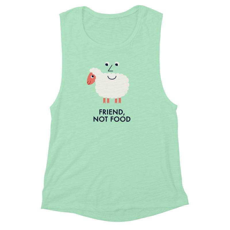 Friend, Not Food Women's Muscle Tank by Mauro Gatti House of Fun
