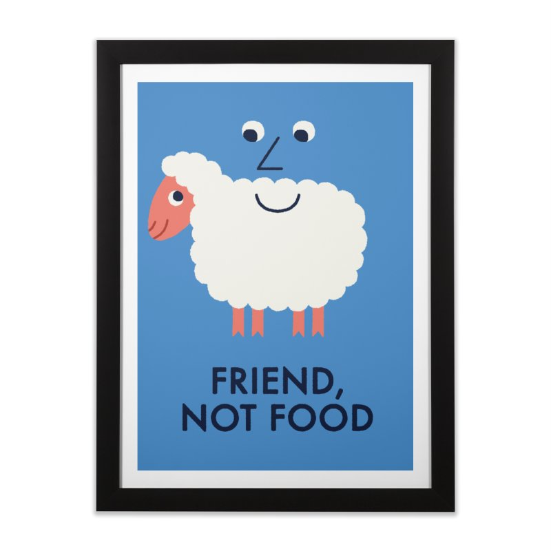 Friend, Not Food Home Framed Fine Art Print by Mauro Gatti House of Fun