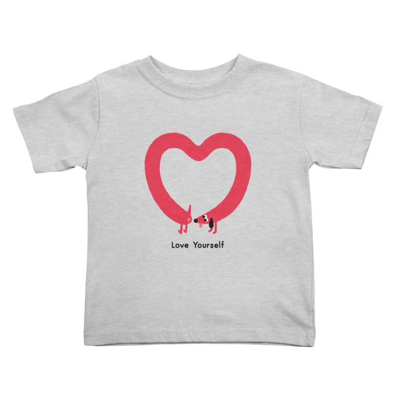 Love Yourself Kids Toddler T-Shirt by Mauro Gatti House of Fun
