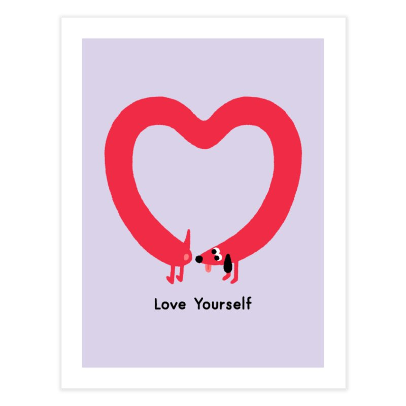 Love Yourself Home Fine Art Print by Mauro Gatti House of Fun