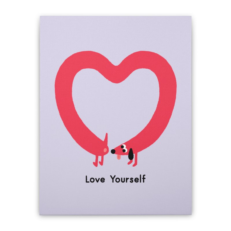 Love Yourself Home Stretched Canvas by Mauro Gatti House of Fun