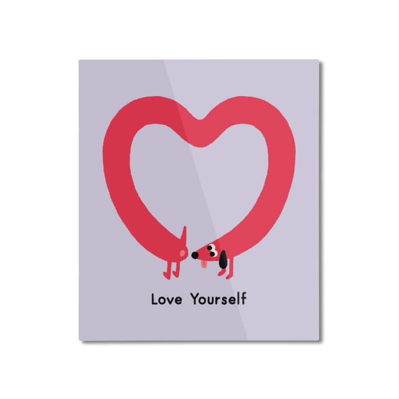 Love Yourself Home Mounted Aluminum Print by Mauro Gatti House of Fun