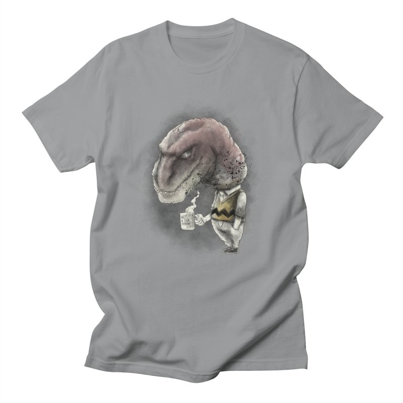 Not a tea person... Women's Unisex T-Shirt by maus ventura's Artist Shop