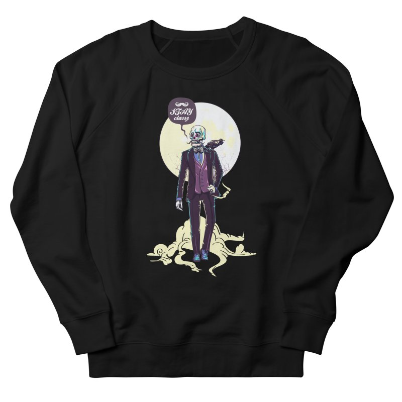 Stay Classy Men's French Terry Sweatshirt by maus ventura's Artist Shop