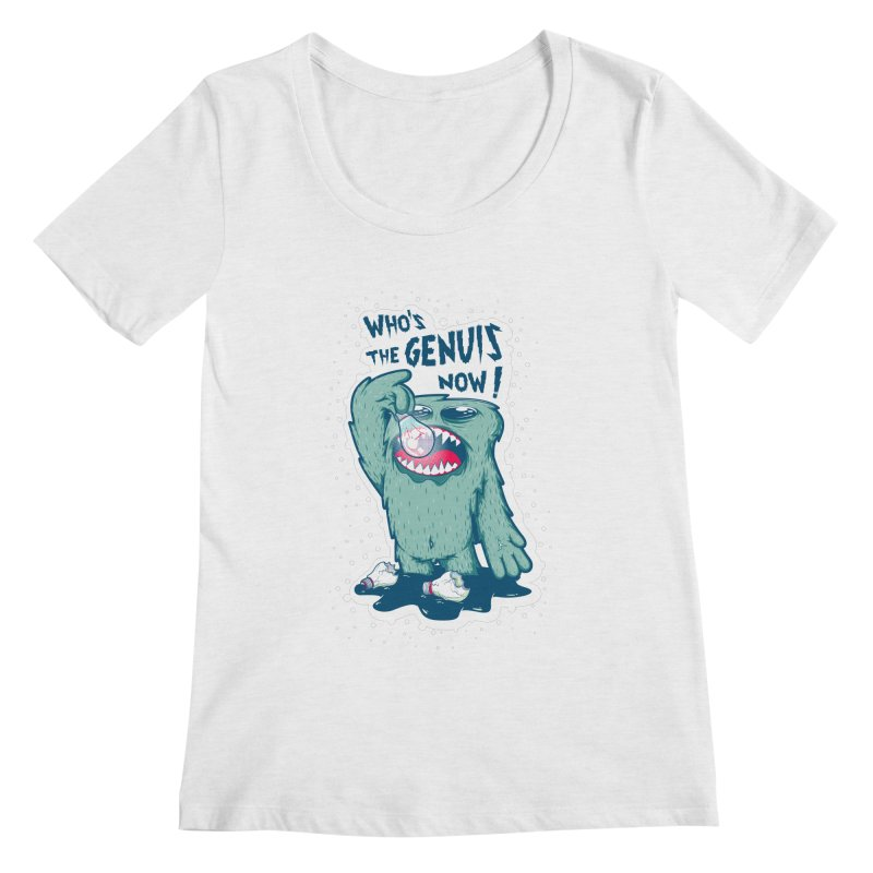WHO'S THE GENUIS Women's Scoop Neck by MAX's Artist Shop