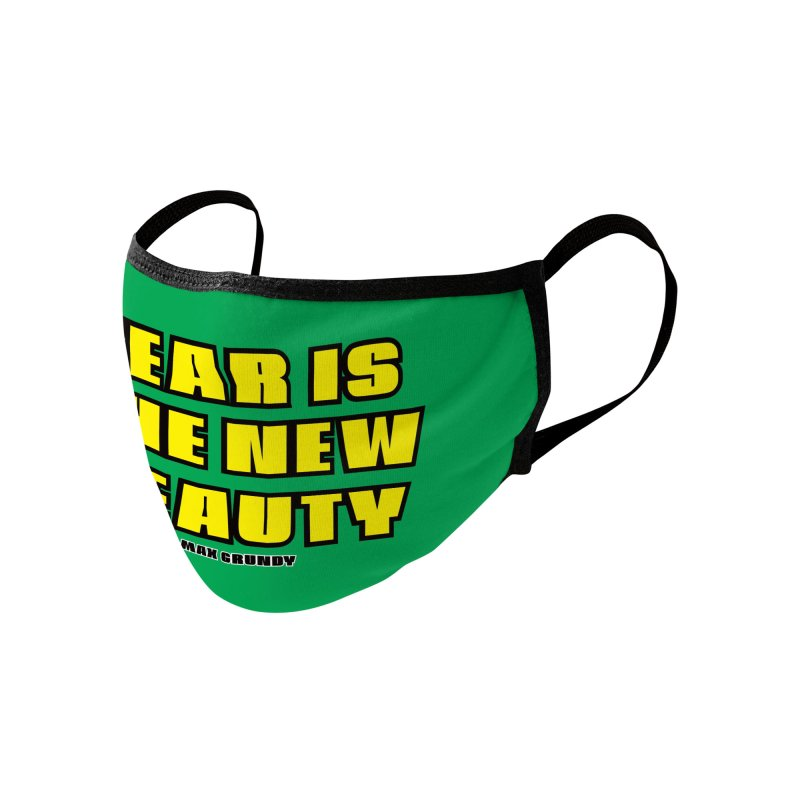 FEAR IS THE NEW BEAUTY (green) face mask Accessories Face Mask by Max Grundy Design's Artist Shop
