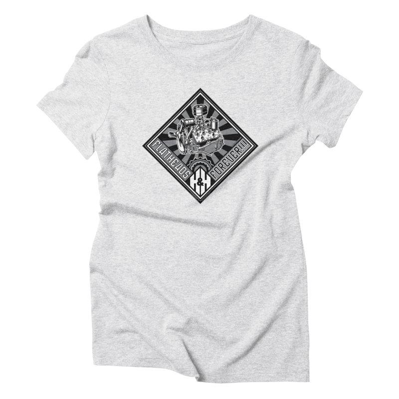 FLATHEADS FOREVER t-shirt (men, women, kids) Women's T-Shirt by Max Grundy Design's Artist Shop