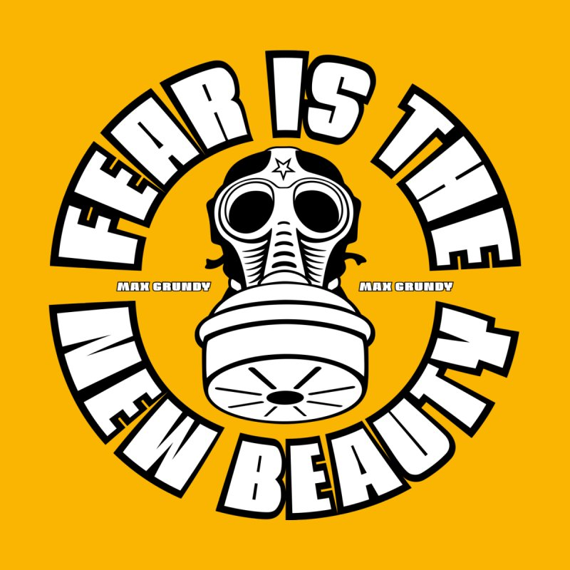 FEAR IS THE NEW BEAUTY (yellow) button Accessories Button by Max Grundy Design's Artist Shop