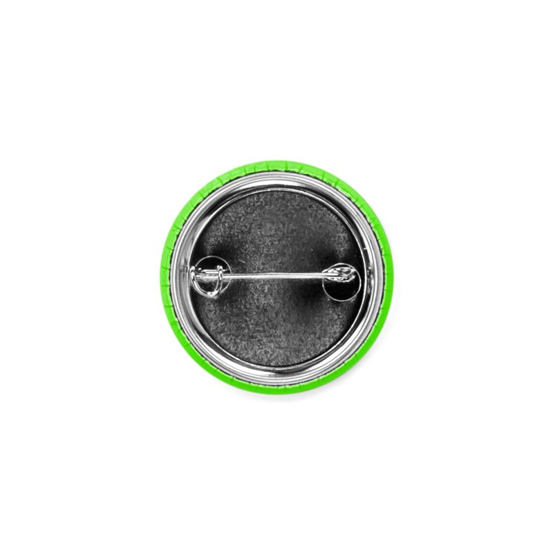 FEAR IS THE NEW BEAUTY (neon green) button Accessories Button by Max Grundy Design's Artist Shop
