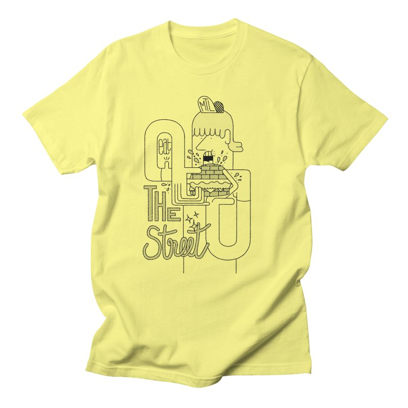 Eat The Street Men's T-Shirt by maximefrancout's Artist Shop
