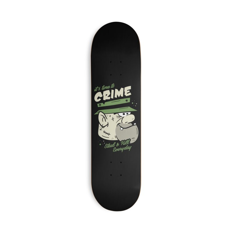 Time to Crime Accessories Deck Only Skateboard by MXM — ltd. collection