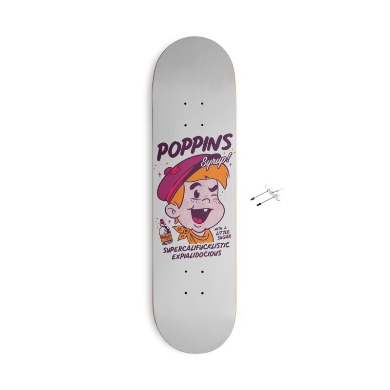 Poppins Syrup! Accessories With Hanging Hardware Skateboard by MXM — collection