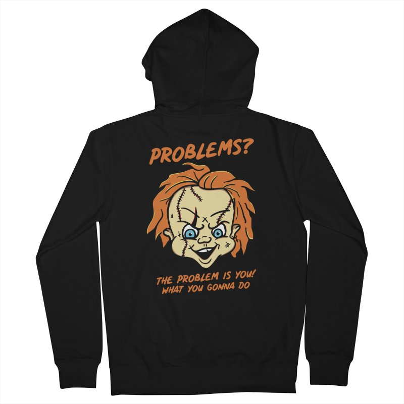 Problems? in Men's French Terry Zip-Up Hoody Black by MAXIMOGRAFICO — shop