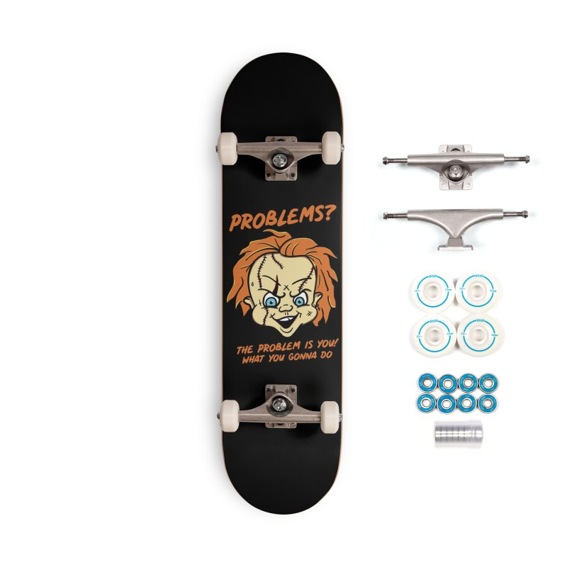 Problems? Accessories Complete - Basic Skateboard by MXM — ltd. collection