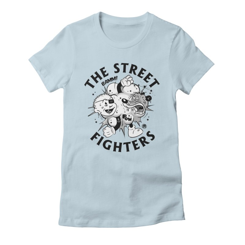 The Street Fighters Women's T-Shirt by MAXIMOGRAFICO Ltd. Collection