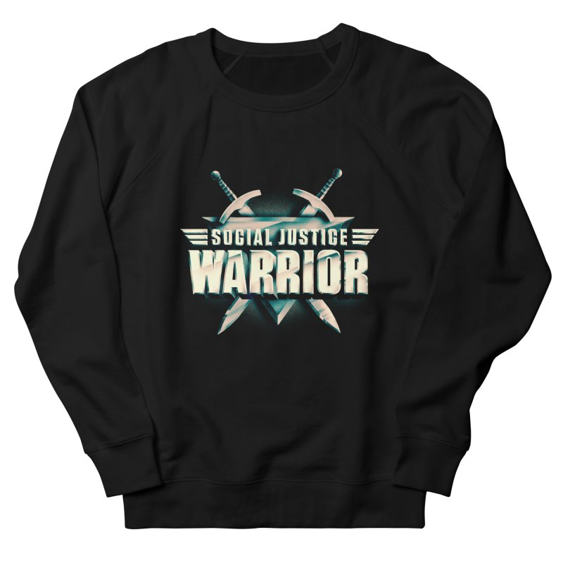 Social Justice Warrior in Men's French Terry Sweatshirt Black by MAXIMOGRAFICO — shop