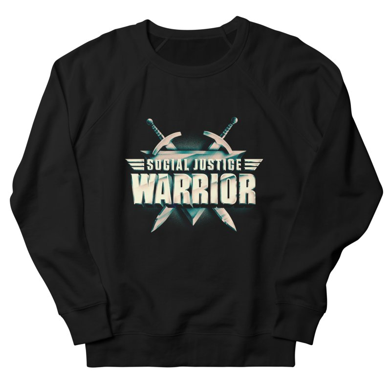 Social Justice Warrior Men's French Terry Sweatshirt by MAXIMOGRAFICO — shop
