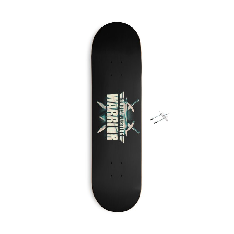 Social Justice Warrior Accessories With Hanging Hardware Skateboard by MAXIMOGRAFICO — shop
