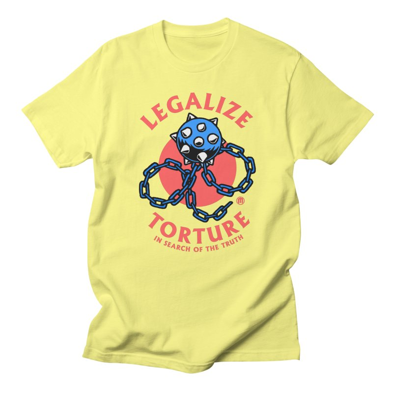 Legalize Torture in Men's Regular T-Shirt Lemon by MAXIMOGRAFICO — shop