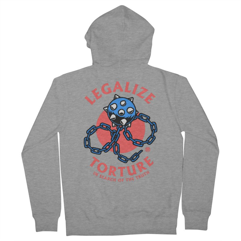 Legalize Torture Men's French Terry Zip-Up Hoody by MAXIMOGRAFICO — shop