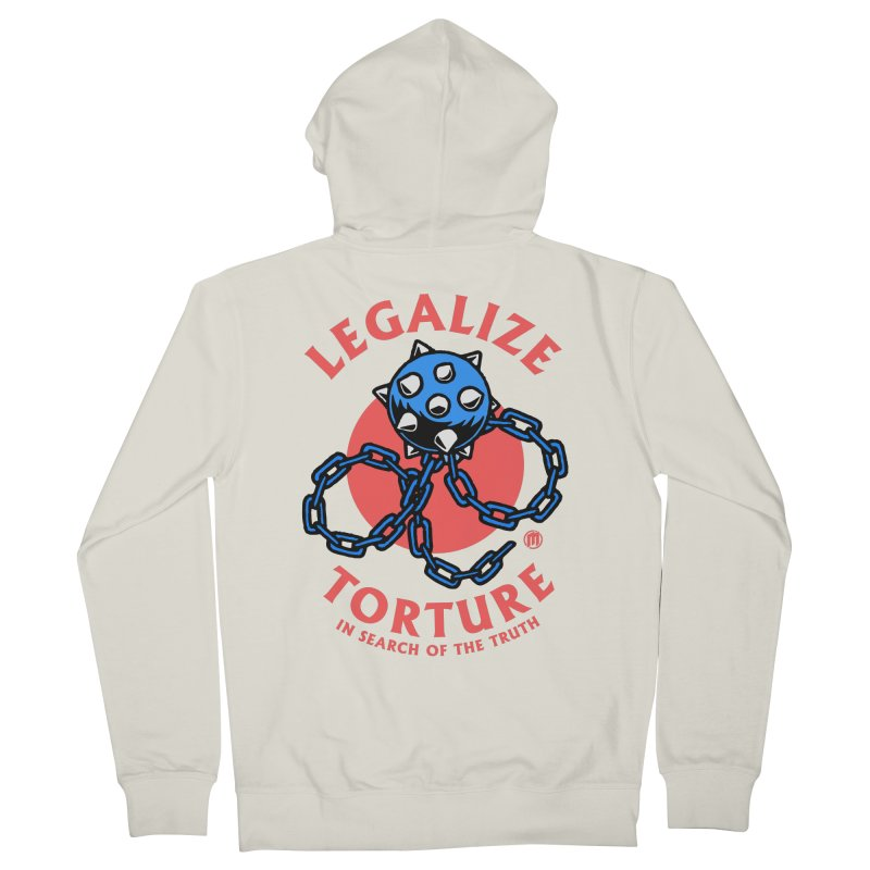 Legalize Torture Men's French Terry Zip-Up Hoody by MAXIMOGRAFICO — collection