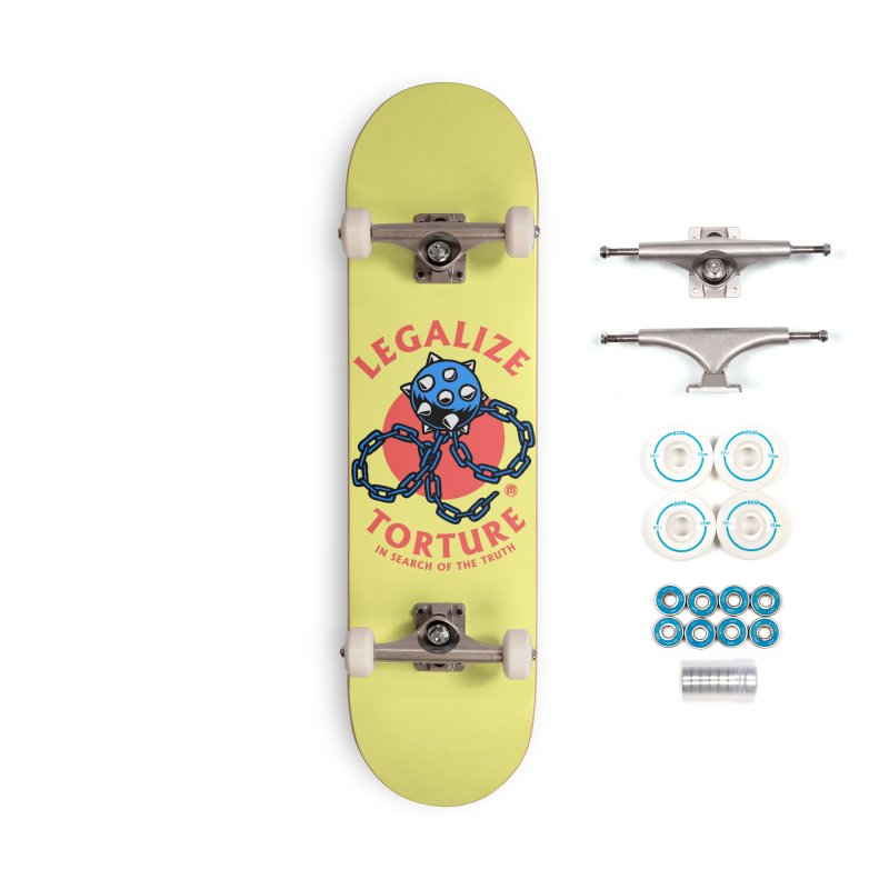Legalize Torture Accessories Complete - Basic Skateboard by MAXIMOGRAFICO — shop
