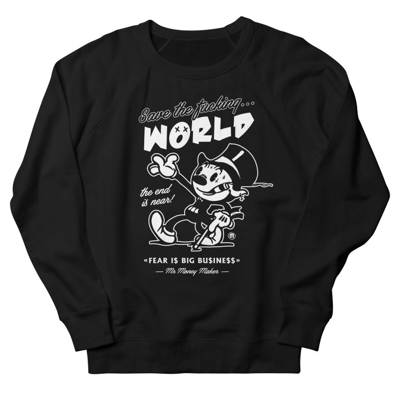 Big Business Women's French Terry Sweatshirt by MXM — collection