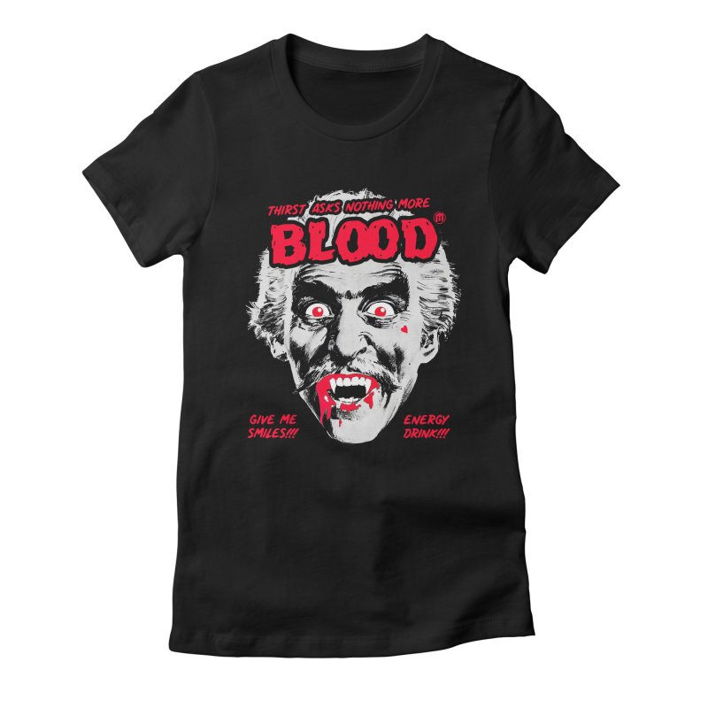 Drink Blood Women's Fitted T-Shirt by MAXIMOGRAFICO — shop