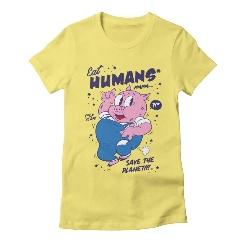 Eat Humans Women's Fitted T-Shirt by MXM — collection