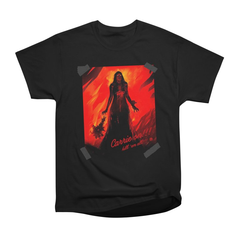 Carrie on!!! Men's Heavyweight T-Shirt by MAXIMOGRAFICO — shop