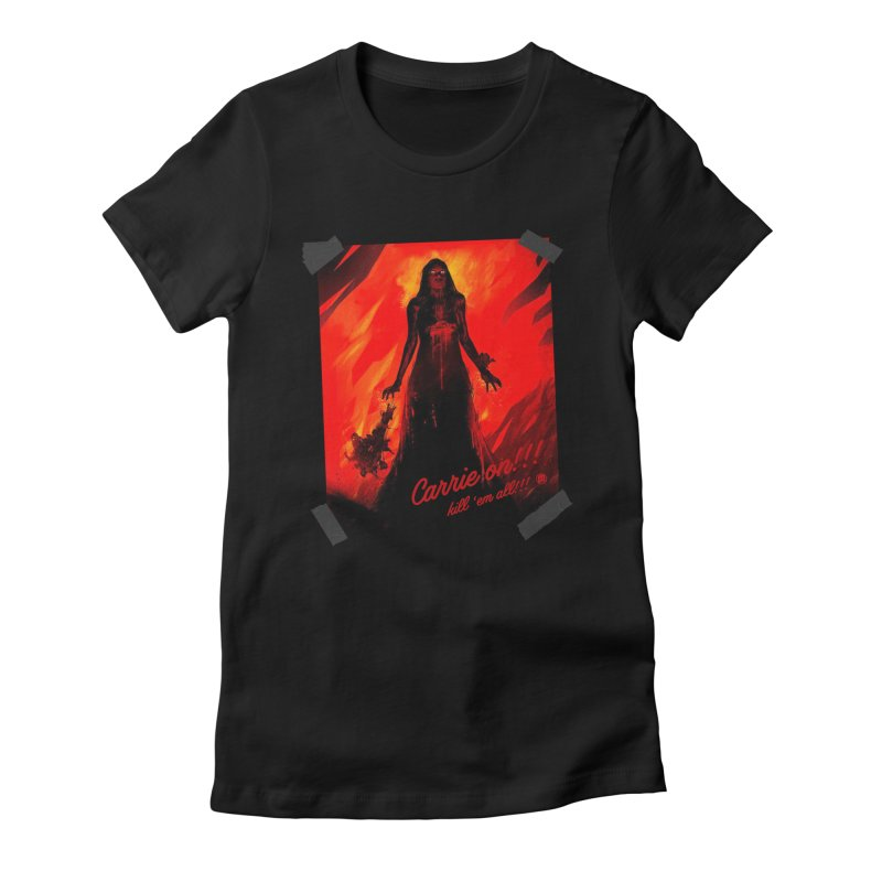 Carrie on!!! Women's Fitted T-Shirt by MAXIMOGRAFICO — shop