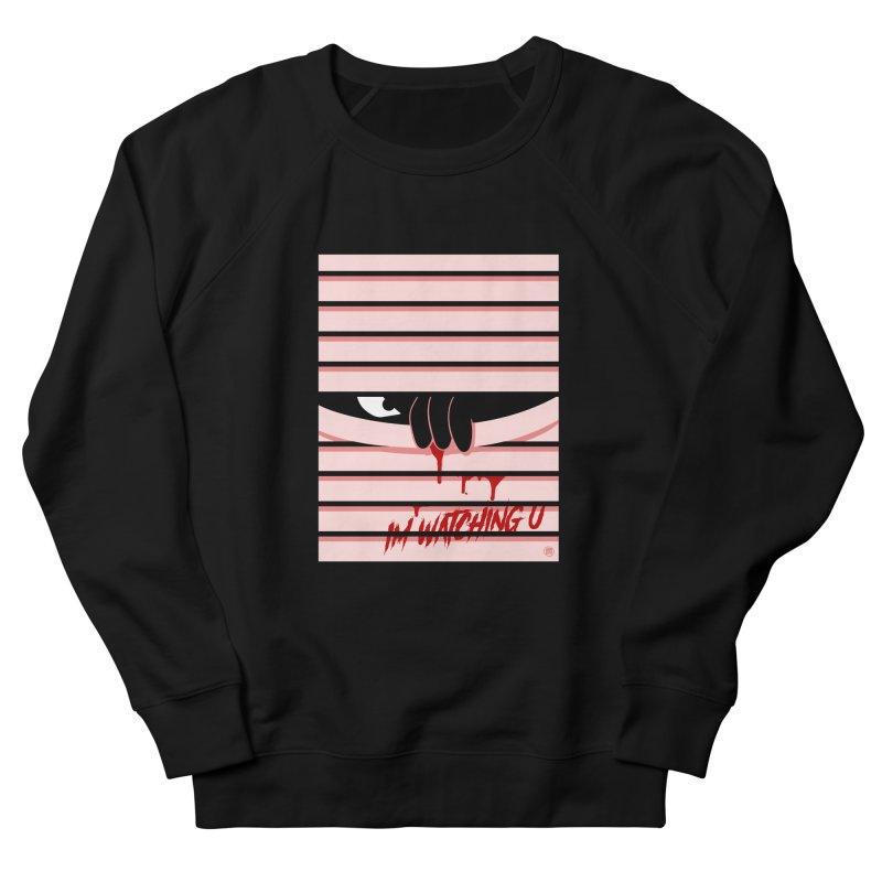 I'm watching u Women's French Terry Sweatshirt by MAXIMOGRAFICO — shop