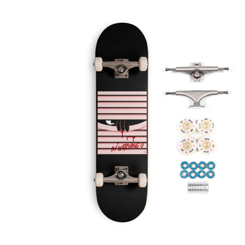 I'm watching u Accessories Complete - Premium Skateboard by MAXIMOGRAFICO — shop