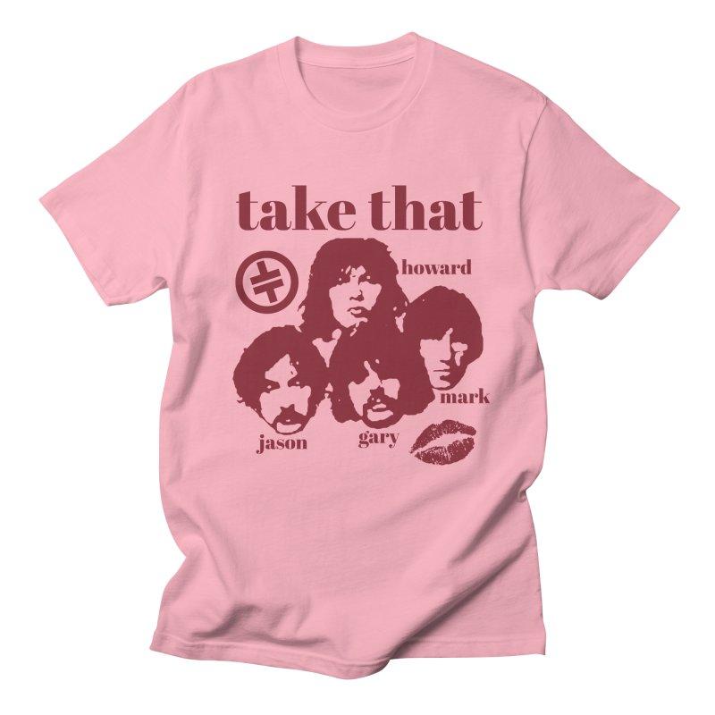 Take That Men's Regular T-Shirt by MAXIMOGRAFICO — shop