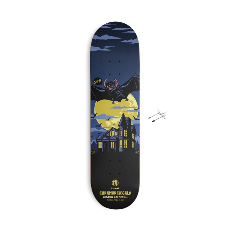 Caramurciegalo Accessories With Hanging Hardware Skateboard by MAXIMOGRAFICO — collection
