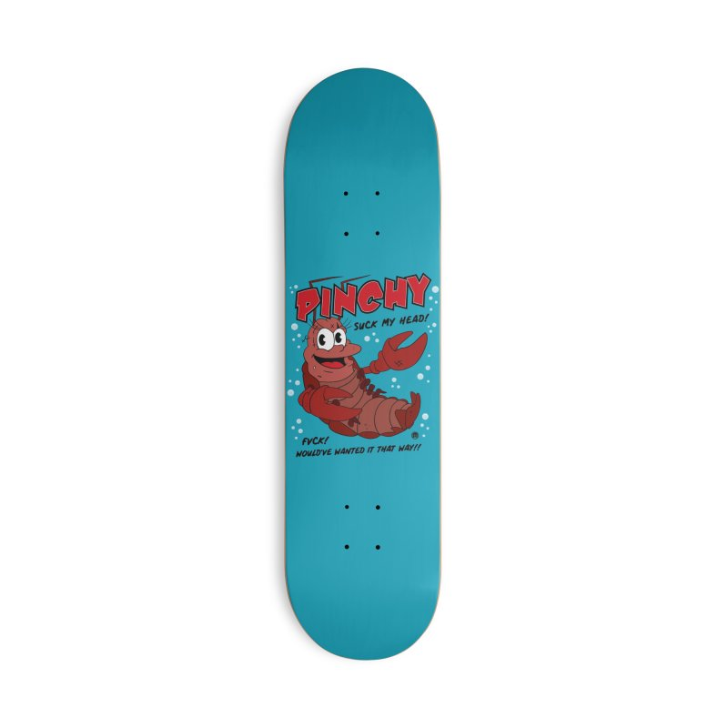 Pinchy Accessories Deck Only Skateboard by MAXIMOGRAFICO — collection