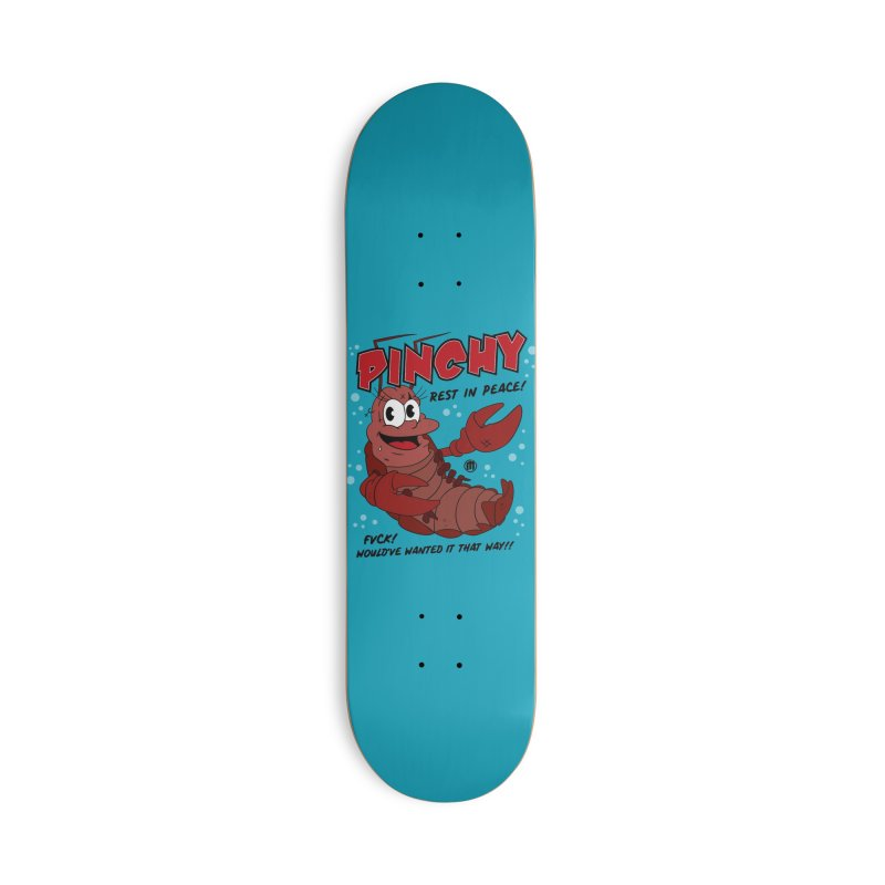 Pinchy Accessories Skateboard by MXM — collection
