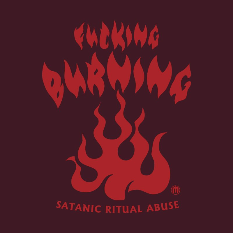 Fucking Burning by MAXIMOGRAFICO — collection