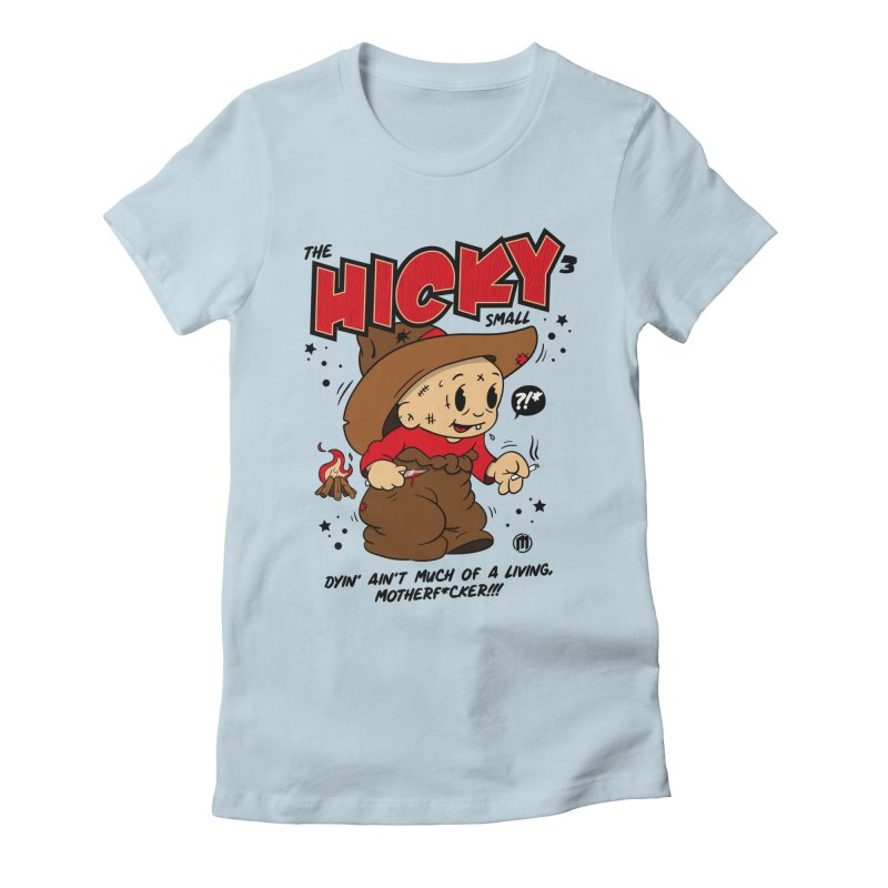 Hicky Women's Fitted T-Shirt by MAXIMOGRAFICO — collection