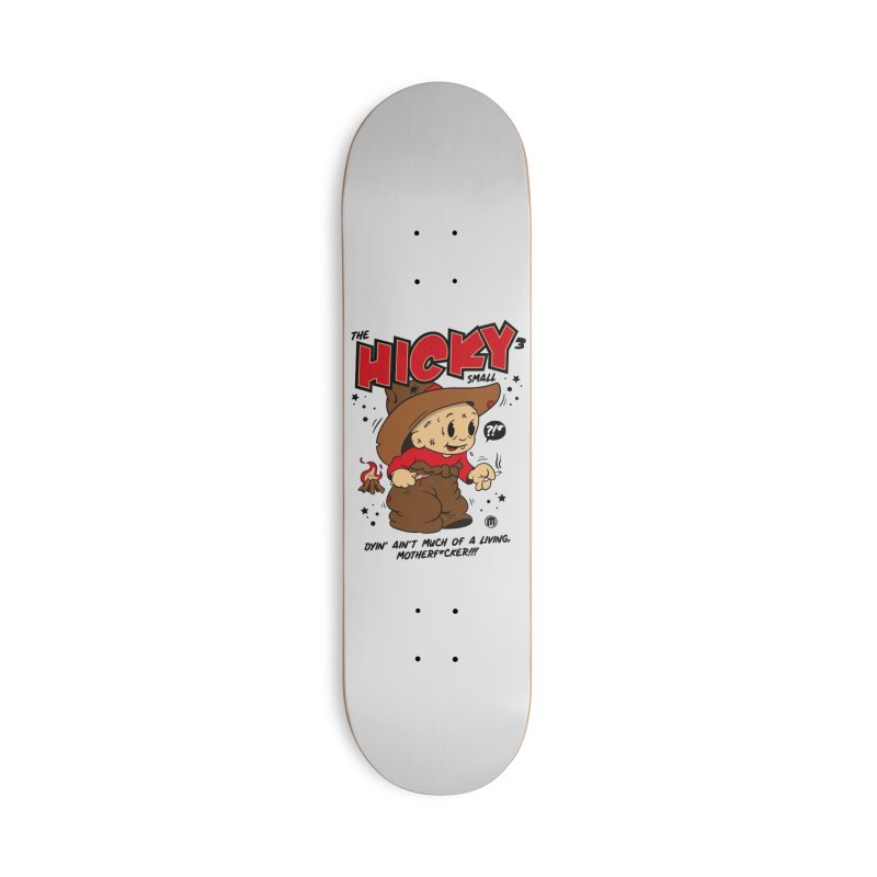 Hicky Accessories Skateboard by MAXIMOGRAFICO Ltd. Collection