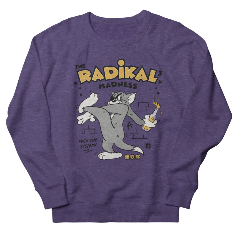 Radikal Madness Women's French Terry Sweatshirt by MAXIMOGRAFICO — collection