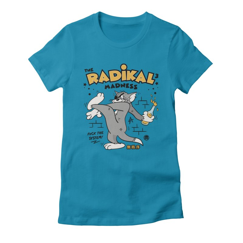 Radikal Madness Women's Fitted T-Shirt by MAXIMOGRAFICO — collection