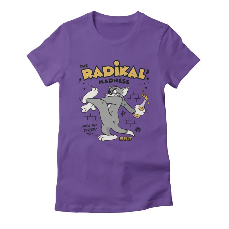 Radikal Madness Women's T-Shirt by MXM — collection