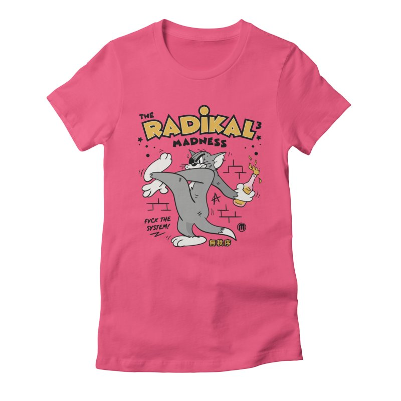 Radikal Madness Women's T-Shirt by MAXIMOGRAFICO — collection