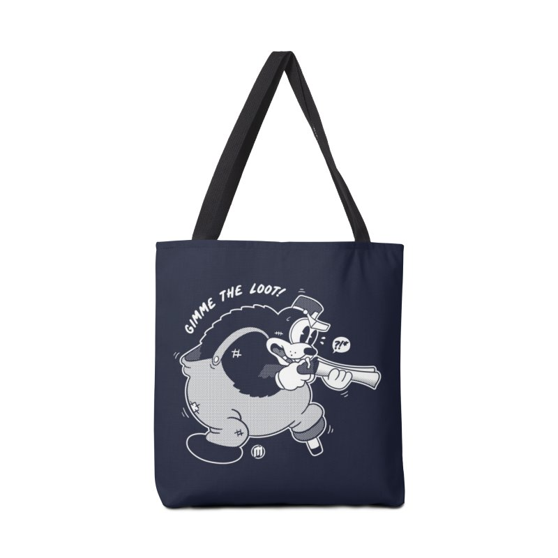 Gimme the Loot! Accessories Tote Bag Bag by MXM — ltd. collection
